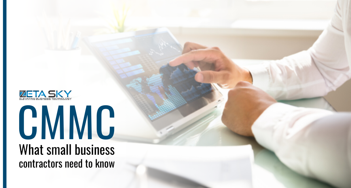 The CMMC_ what small business contractors need to know